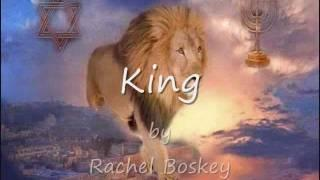 KING  Rachel Boskey Messianic Lyrics   מלך