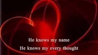He Knows My Name by Sheila Walsh Celtic Irish Lyrics