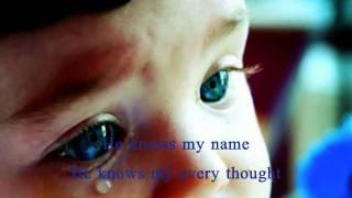 He Knows My Name by Jody Abboud with Lyrics