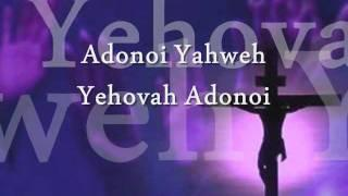 Adonai Yahweh with Lyrics Messianic by Anjani Thomas
