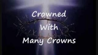 Crowned With Many Crowns with Lyrics by Paul Wilbur Messianic