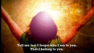 Remind Me Of Who I Am by Jason Gray -Lyrics