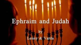 Ephraim and Judah with Lyrics Lenny&Varda Harris אפרים ויהודה