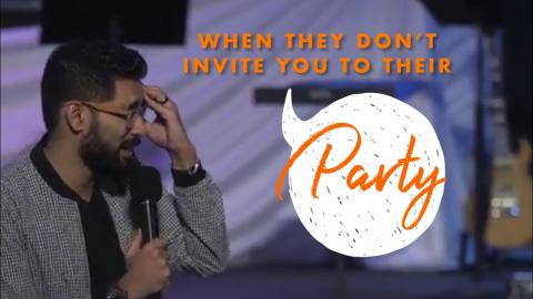 When they don't invite you! - Pastor Shyju Mathew
