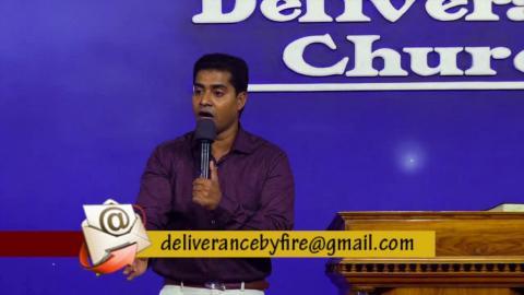 Pr.Shajan George - Deliverance By Fire 04 05 2018